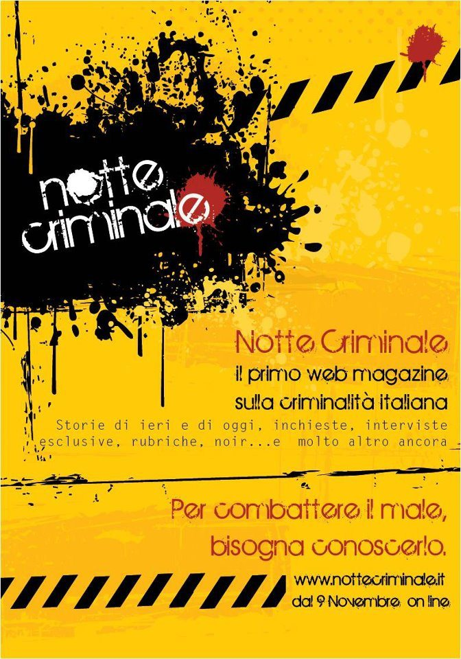 """NOTTE CRIMINALE: IL PRIMO WEB MAGAZINE """"CRIMINALE"""""""